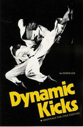 Dynamic Kicks - Essential for Free Fighting Book